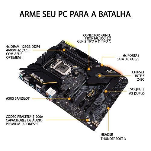 M1200 Placa Mãe LGA1200 Asus TUF GAMING Z490-PLUS DDR4 ( 4x DDR4 / 1x PCIe 3.0 x16 / 3x PCIe 3.0 x1 / 1x USB 3.2 Tipo C / 1x USB 3.2 Tipo A / 4x USB 3.0 / 1x HDMI / 1x DisplayPort / 1x PS2 )