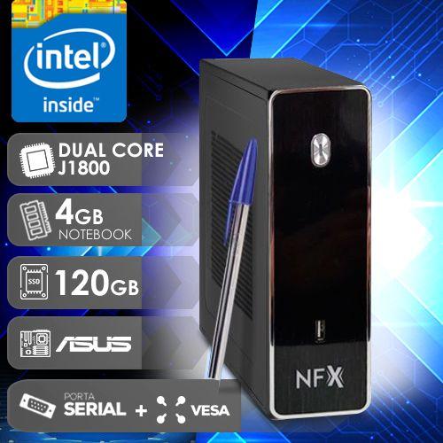 NFX PC J1800 - 141A 1S SSD VESA ( DUAL CORE J1800 / 4GB RAM NOTE / SSD 120GB / 1X SERIAL / VESA / MB ASUS / LINUX )