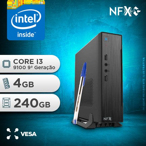 NFX PC I3 9100 - 142 SSD MINI/VESA ( INTEL CORE I3 9100 [9ª GERAÇÃO] / 4GB / SSD 240GB / VESA )