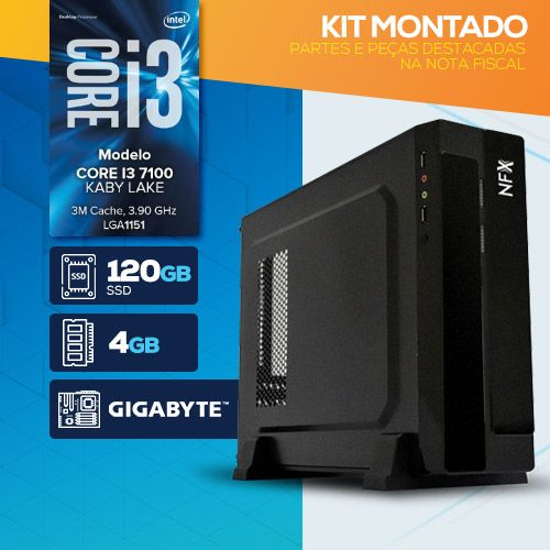 KIT MONTADO - Processador INTEL I3 7100 / SSD 120GB / 4GB RAM / MB GIGABYTE / LINUX / SLIM