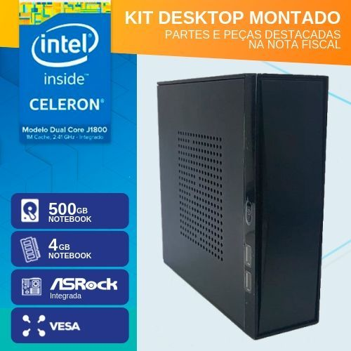KIT MONTADO - INTEL D1800 - 145 VESA (DUAL CORE J1800 / 4GB RAM NOTE / HD 500GB NOTE / 1 X SERIAL / MB ASROCK)