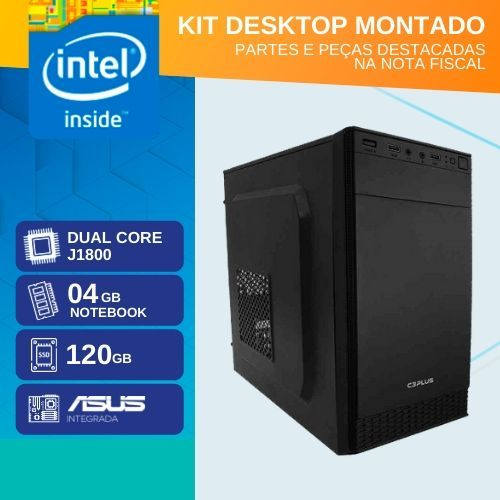KIT MONTADO - MB ASUS INTEGRADA COM INTEL DUAL CORE J1800 / SSD 120GB / 4GB RAM / 1x SERIAL / GABINETE 2 BAIAS