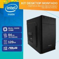 KIT MONTADO - MB ASUS INTEGRADA COM INTEL DUAL CORE J1800 / SSD 120GB / 4GB RAM / 1x SERIAL / GABINETE 2 BAIAS