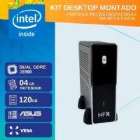 KIT MONTADO - MB ASUS INTEGRADA COM INTEL DUAL CORE J1800 / SSD 120GB / 4GB RAM / 1x SERIAL / GABINETE MINI-ITX