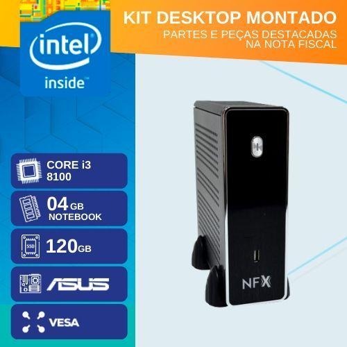 KIT MONTADO - MB ASUS PRIME H310T R2.0 / CORE I3 8100 / SSD 120GB / 4GB RAM / 4x USB 3.1 / 4x USB 2.0 / 1x HDMI /  GABINETE MINI-ITX / VESA
